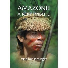 Amazonieařekypříběhů-PlešingerVladimír