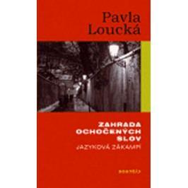 Zahradaochočenýchslov-Jazykovázákampí-LouckáPavla