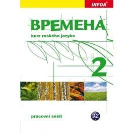 Vremena2-pracovnísešit-ChamrajevaJelizaveta,BroniarzRenata,