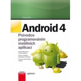 Android4-Průvodceprogramovánímmobilníchaplikací-AllenGrant
