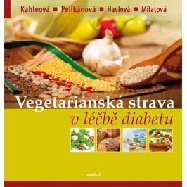 Vegetariánskástravavléčbědiabetu-KahleováakolektivHana