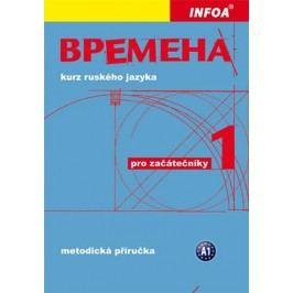Vremena1(začátečníci)-metodickápříručka-ChamrajevaJelizaveta,BroniarzRenata,