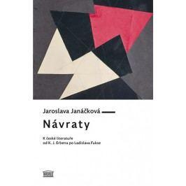 Návraty-KčeskéliteratuřeodK.J.ErbenapoLadislavaFukse-JanáčkováJaroslava