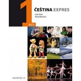 Češtinaexpres1(A1/1)anglická+CD-HoláLída,BořilováPavla