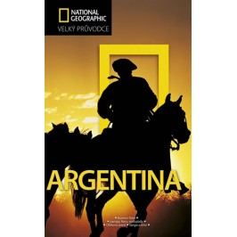Argentina-VelkýprůvodceNationalGeographic-neuveden