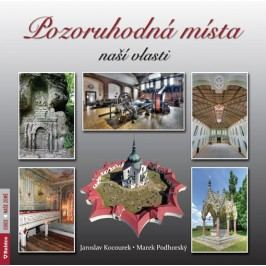 Pozoruhodnámístanašívlasti-KocourekJaroslav,PodhorskýMarek