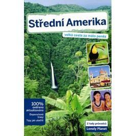 StředníAmerika-Velkácestazamálopeněz-LonelyPlanet-neuveden