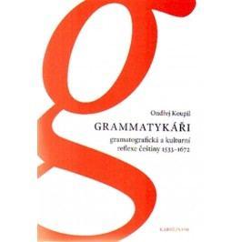 Grammatykáři-Gramatografickáakulturníreflexečeštiny1533-1672-KoupilOndřej