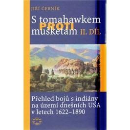 StomahawkemprotimušketámII.díl-ČerníkJiří