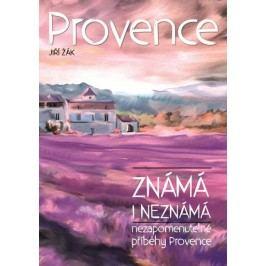 Provenceznámáineznámá-NezapomenutelnépříběhyProvance-ŽákJiří