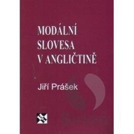 Modálníslovesavangličtině-PrášekJiří