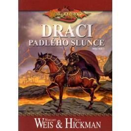 DragonLance-Dracipadléhoslunce-WeisMargaret,HickmanTracy