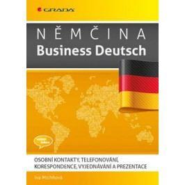 NěmčinaBusinessDeutsch-Osobníkontakty,telefonování,korespondence,vyjednávání,prezentace-MichňováIva