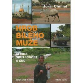 HrobbíléhomužeanebAfrikaskutečnostiasnů-ChmielJuraj