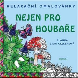 Relaxačníomalovánkynejenprohoubaře-ZigoCizlerováBlanka