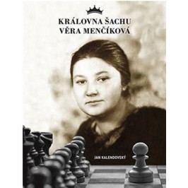 KrálovnašachuVěraMenčíková-KalendovskýJan
