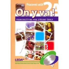 ONYVA!2A+2B-Francouzštinaprostředníškoly-pracovnísešity+1CD-TaišlováJitka