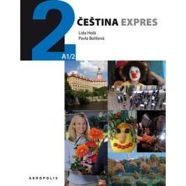 Češtinaexpres2(A1/2)anglická+CD-HoláLída,BořilováPavla