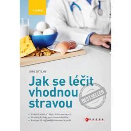 Jakseléčitvhodnoustravou-Cojístčinejístpřikonkrétníchnemocech-ZittlauJörg