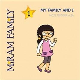 TheMiramFamily-MyfamilyandI/Mojerodinaajá-MaletínskáLindaakolektiv
