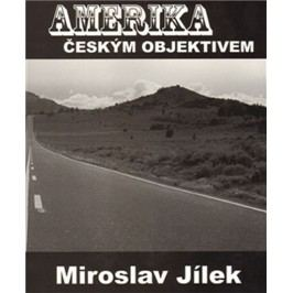 Amerikačeskýmobjektivem-JílekMiroslav