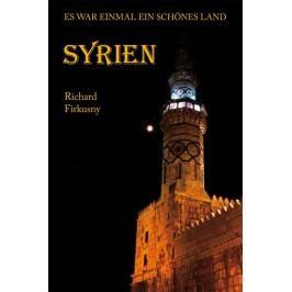 Syrien-EswareinmaleinschönesLand-FirkusnyRichard