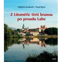 ZLitoměřictřetíbranoupoprouduLabe-DoskočilOldřich,RývaPavel,