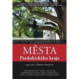 MěstaPardubickéhokraje-RozehnalVladimír