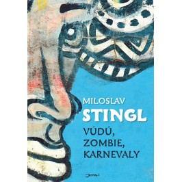Vúdú,zombie,karnevaly-StinglMiloslav