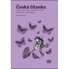 Českáčítanka–adaptovanétextyacvičeníkestudiučeštinyjakocizíhojazyka(německáverzepřílohy)-KořánováIlona