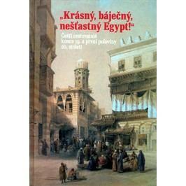 Krásný,báječný,nešťastnýEgypt!-kolektiv