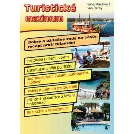 Turistickémaximum-Dobréaužitečnéradynacesty,receptprotizklamání-MasákováIvana,ČernýIvan,