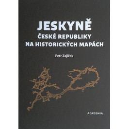 JeskyněČeskérepublikynahistorickýchmapách-ZajíčekPetr