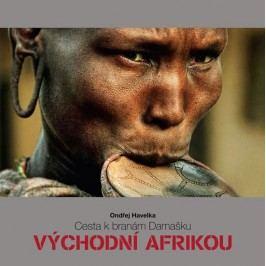 CestakbranámDamaškuVýchodníAfrikou-HavelkaOndřej