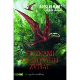 Stezkamizáhadnýchzvířat-MarešJaroslav