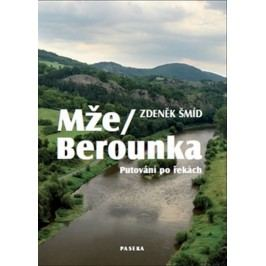 Mže-Berounka-ŠmídZdeněk