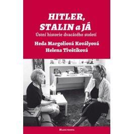 Hitler,Stalinajá-Ústníhistoriedvacátéhostoletí-MargoliováKovályováHeda,TřeštíkováHelena