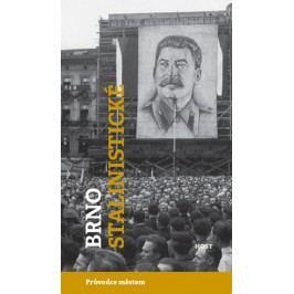Brnostalinistické-BrummerAlexandr,KonečnýMichal,