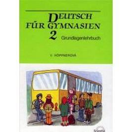DeutschfürGymnasien2-Grundlagenlehrbuch-HöppnerováVěra