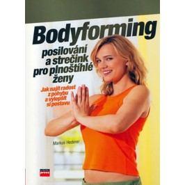 Bodyforming-posilováníastrečinkproplnoštíhlé-HedererMarkus