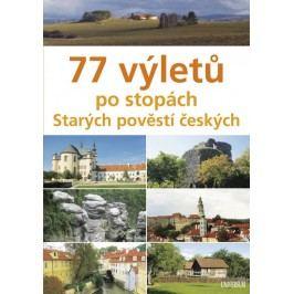 77výletůpostopáchStarýchpověstíčeských-ŠkvárovyVěraaVeronika
