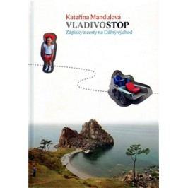 VladivostopZápiskyzcestynaDálnývýchod-MandulováKateřina