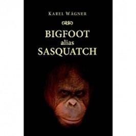 BigfootaliasSasquatch(anglicky)-WágnerKarel