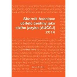 SborníkAsociaceučitelůčeštinyjakocizíhojazyka(AUČCJ)2014-TomancováMartina