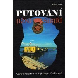 PutováníJižníSibiří-TurekVáclav