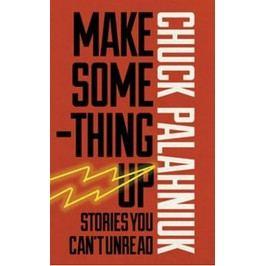 MakeSomethingUp-PalahniukChuck