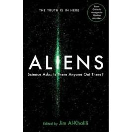 Aliens:ScienceAsks:IsThereAnyoneOutThere?-Al-KhaliliJim