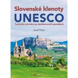 SlovenskéklenotyUNESCO-Turistickýprůvodcepodechberoucíchpamátkách-PetroJozef
