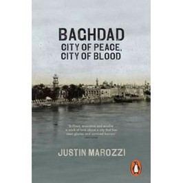 Baghdad:CityofPeace,CityofBlood-MarozziJustin