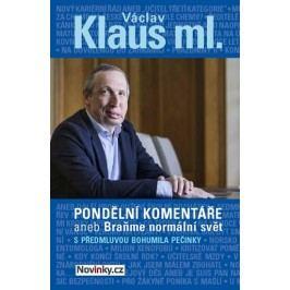 Pondělníkomentáře2anebBraňmenormálnísvětspředmluvouBohumilaPečinky-KlausVáclavml.